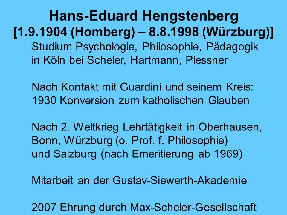 Hans-Eduard Hengstenberg [1.9.1904 (Homberg) – 8.8.1998 (Würzburg)]